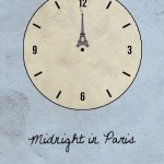 Midnight in Paris…