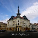 Living in Cluj-Napoca – locurile mele favorite din orașul în care trăiesc