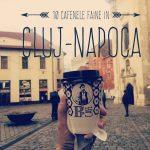 10 cafenele faine în Cluj-Napoca