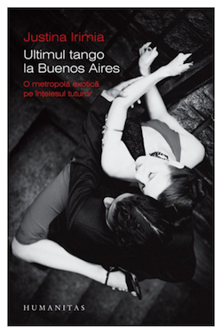 ultimul-tango-la-buenos-aires-justina-irimia