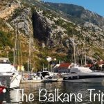 The Balkans Trip 2016: cum am împlinit un alt vis de vacanță